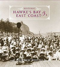 Cover of my photographic history of Hawke's Bay and the East Coast, New Zealand.