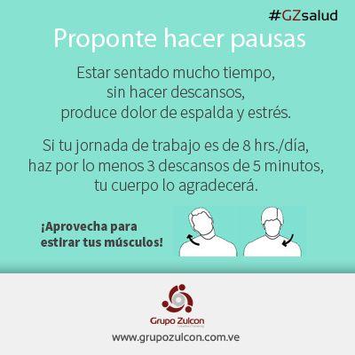 #GZsalud: Proponte hacer pausas durante tu jornada laboral.