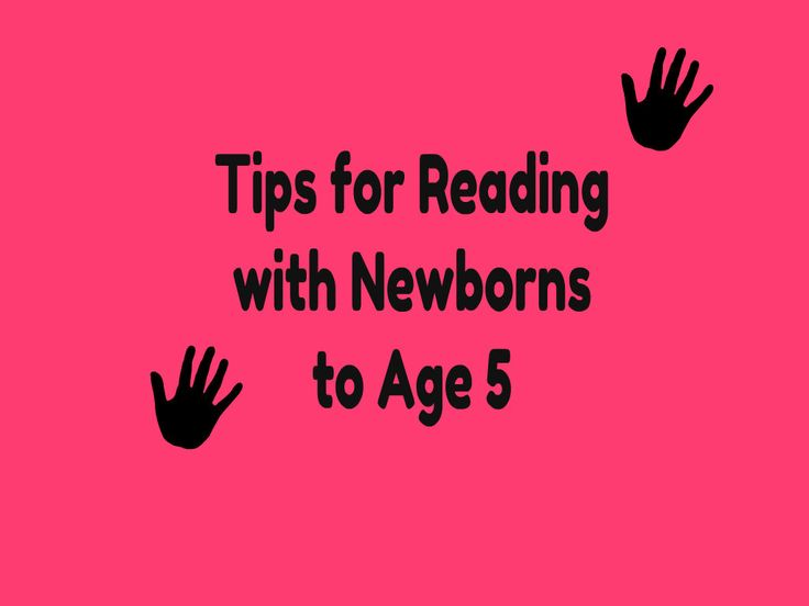 tips for reading with newborns to age 5 from Growing Book by Book