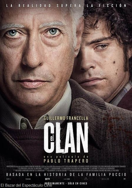El Clan (Argentina; 2015) Guión y Dirección: Pablo Trapero. Actores: Guillermo Francella; Peter Lanzani. #CineArgentino