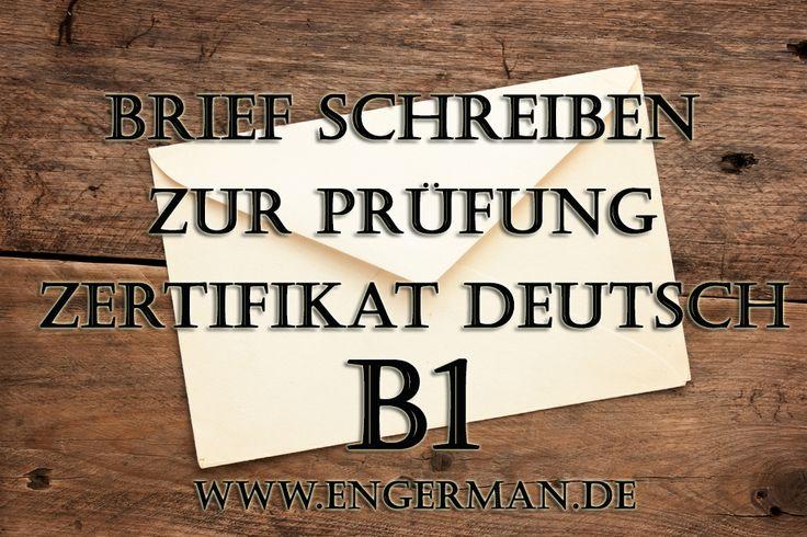 Brief schreiben zur Prüfung Zertifikat Deutsch « L E A R N G E R M A N