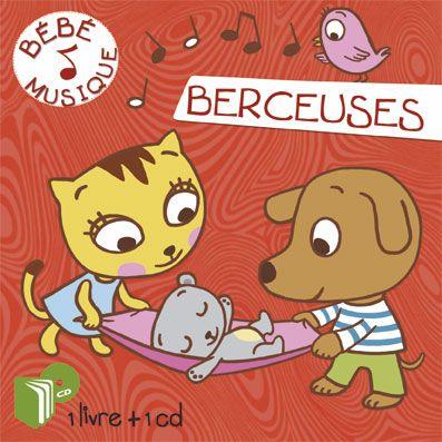 Livre-CD, Bébé musique Berceuses - Illustrations Marie Kyprianou -  Les Editions Eveil et Découvertes