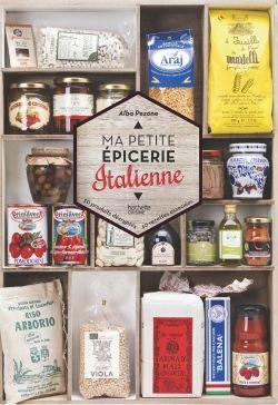 Ma petite épicerie italienne