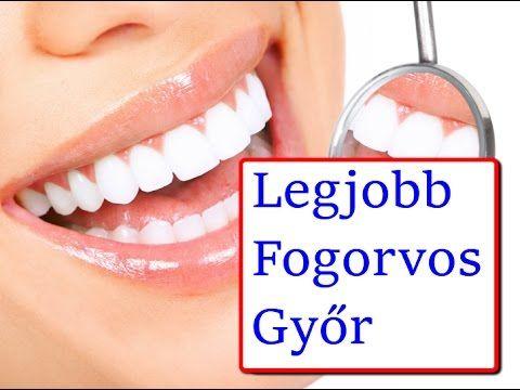 Legjobb Fogorvos Győr - A Legjobb Fogorvos Győrben