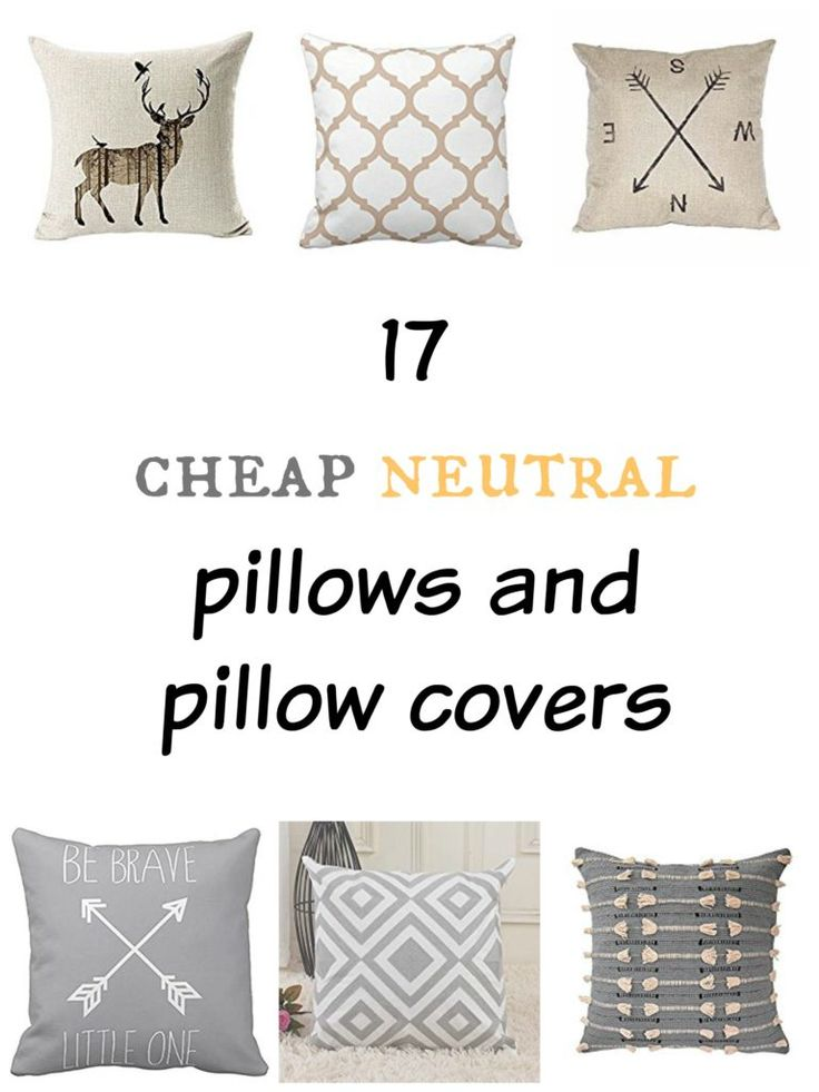 17 cheap neutral pillows and pillow covers roundup.  Neutral home decor.