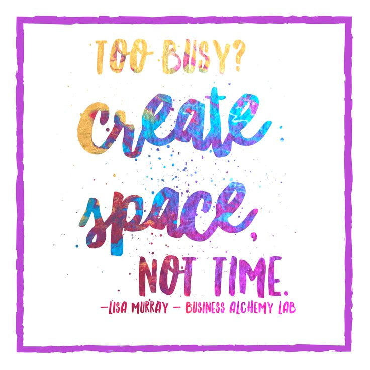 When I am too busy, I create space, not time.  Time means I have to find a particular time that fits my schedule. Creating space means I ask to know when my choice can be possible, and how it can show up with the most ease.  Often what I desire to have that I think I can't have is just a choice... and when I look at it, I realise I can choose it right now! :)  What can you choose right now that would create the most ease for you?