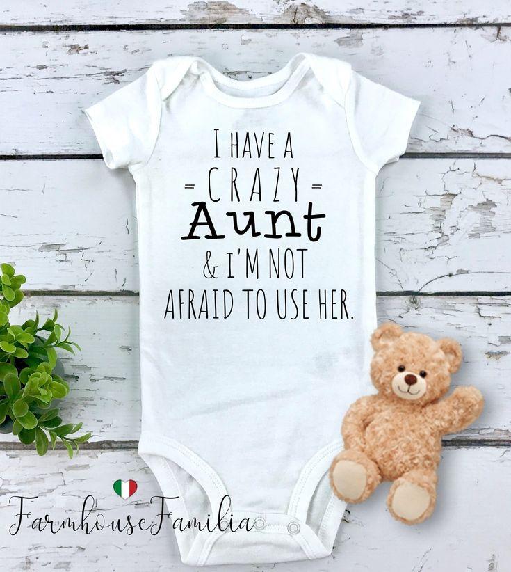 Tante Babykleidung, Tante Baby Ankündigung, Tante Baby Strampler, Tante Baby Shirt, ich habe eine verrückte Tante und ich habe keine Angst, sie zu benutzen, Tante   – BABY Onesies® – Humor