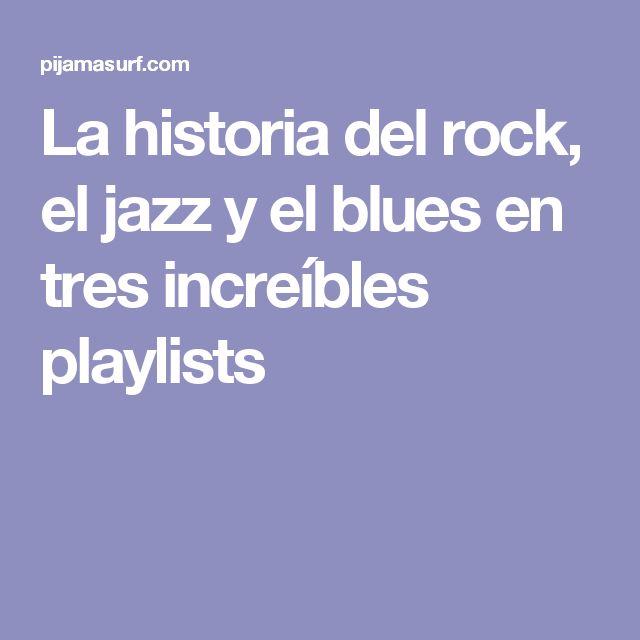 La historia del rock, el jazz y el blues en tres increíbles playlists