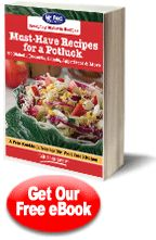 Must-Have Recipes for a Potluck: 30 Diabetic Desserts, Salads, Appetizers & More Free eCookbook