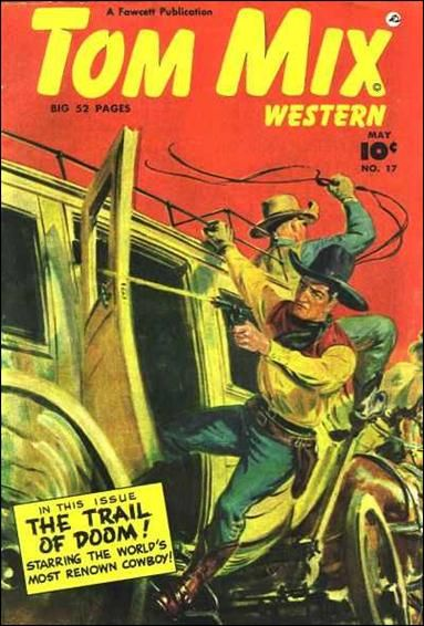 Inspirational  book covers Tom Mix Western A May Comic Book by Fawcett