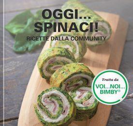 Oggi...spinaci! - Ricette dalla community
