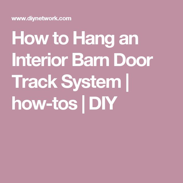 Luxury How to Hang an Interior Barn Door Track System
