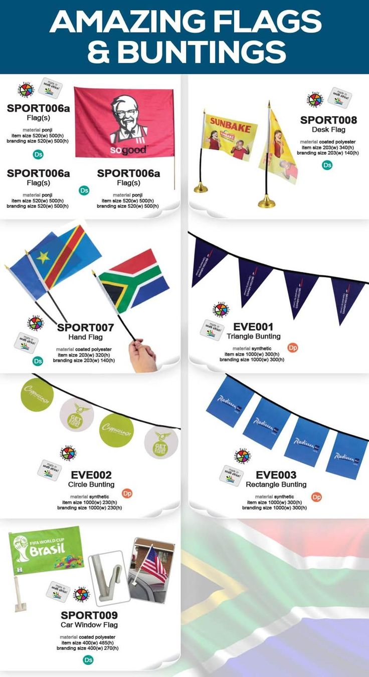 Linda Jacobs Promotions has a great range of flags and bunting. All are supplied with full colour print and can be customised for your needs. Flags and bunting are super for promotional events and special celebrations in retail stores. This is a long term investment because if done correctly you can retain them for the next event! www.lindajacobspromotions.co.za - 021 5572152
