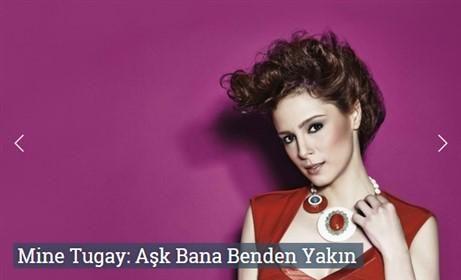 Mine Tugay: Aşk Bana Benden Yakın  http://www.roportajgazetesi.com/mine-tugay-ask-bana-benden-yakin-c144.html