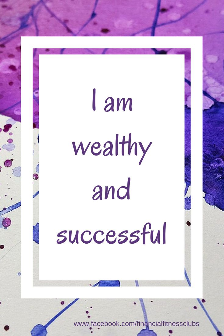 Use wealth affirmations every day to improve your …