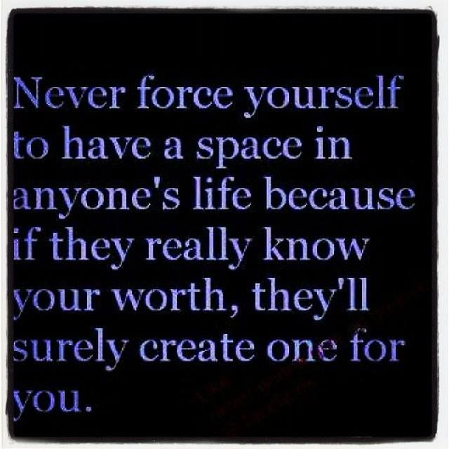 Some People Need To Get A Life Quotes: People Who Want You In Their Life Will Make A Place For