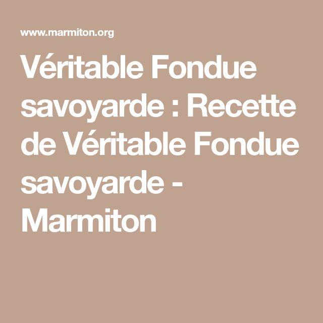 Véritable Fondue savoyarde : Recette de Véritable Fondue savoyarde - Marmiton