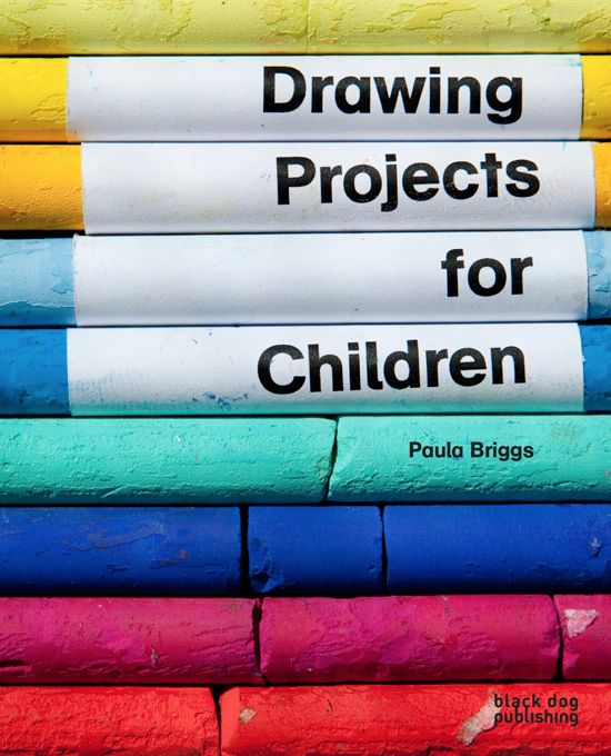 Drawing Projects for Children by Paula Briggs, published by Black Dog Publishing London - inspirational warm up drawing exercises and project ideas suitable for all ages of children (and beyond!) http://www.accessart.org.uk/drawing-projects-children-paula-briggs/
