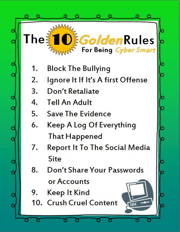 The 10 Golden Rules for Being Cyber Smart--along with a classroom lesson and activities to get kids talking about bullying and cyber safety.