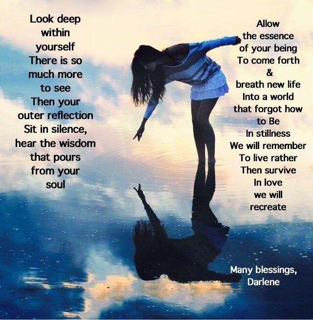 Look deep within... By Darlene Moyen
