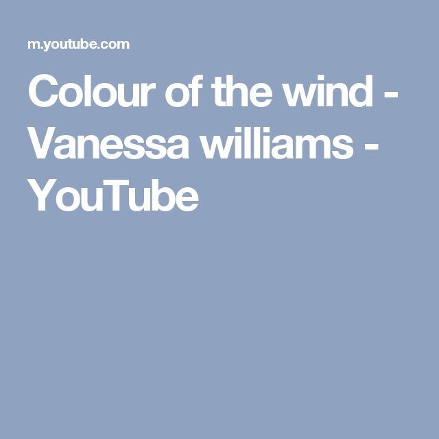 Colour of the wind - Vanessa williams - YouTube