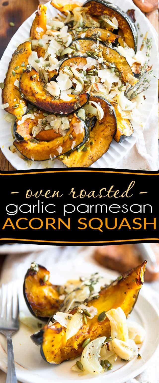 Oven Roasted Garlic Parmesan Acorn Squash Recipe Acorn Squash