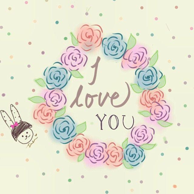 I love You . Instagram photo by me >> @dewisarassati13