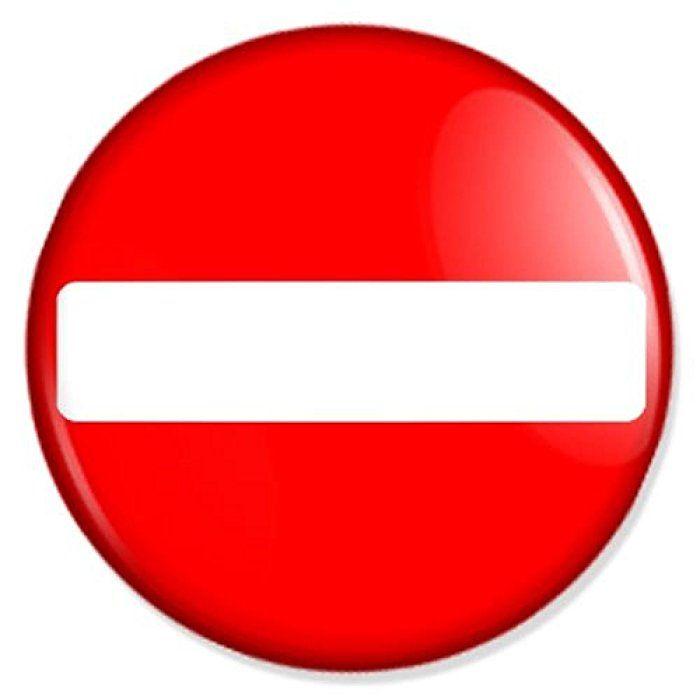 Einfahrt Verboten Button, Badge, Anstecker, Anstecknadel, Ansteckpin