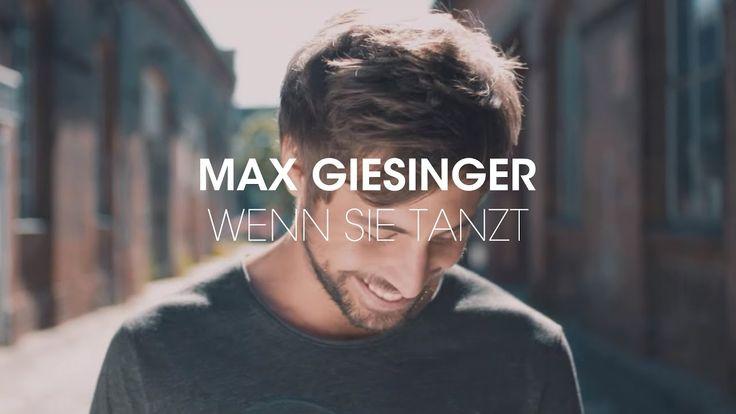 Max Giesinger Wenn sie tanzt (Offizielles Video