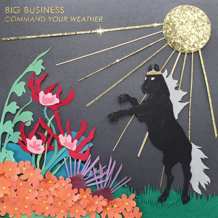 Big Business – Command Your Weather
