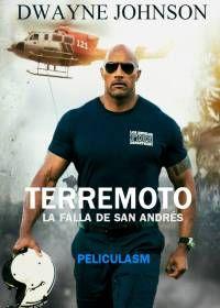 Ver Película Terremoto: La falla de San Andrés (San Andreas)