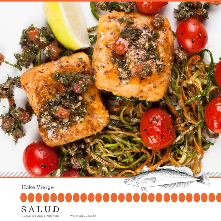 Hake Vierge   Healthy prepared take home meals delivered to you.   www.salud.co.za