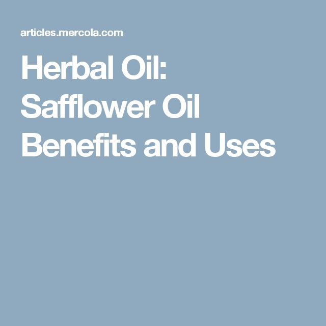 Herbal Oil: Safflower Oil Benefits and Uses