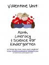 Valentine Unit: Math Literacy and Science Centers for Kindergarten product from LoveLuckandLaughter on TeachersNotebook.com