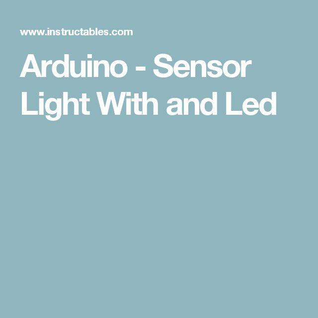 Arduino - Sensor Light With and Led