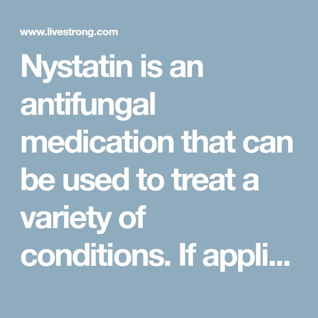 Nystatin is an antifungal medication that can be used to treat a variety of conditions. If applied to the skin as a topical cream it can combat fungal or...
