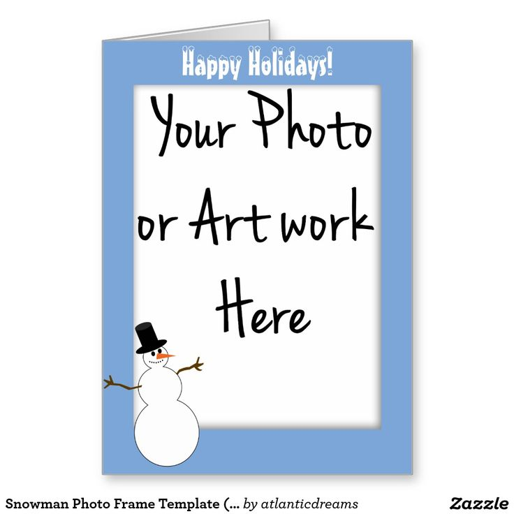 Snowman Photo Frame Template (Add Your Photo) Greeting Card