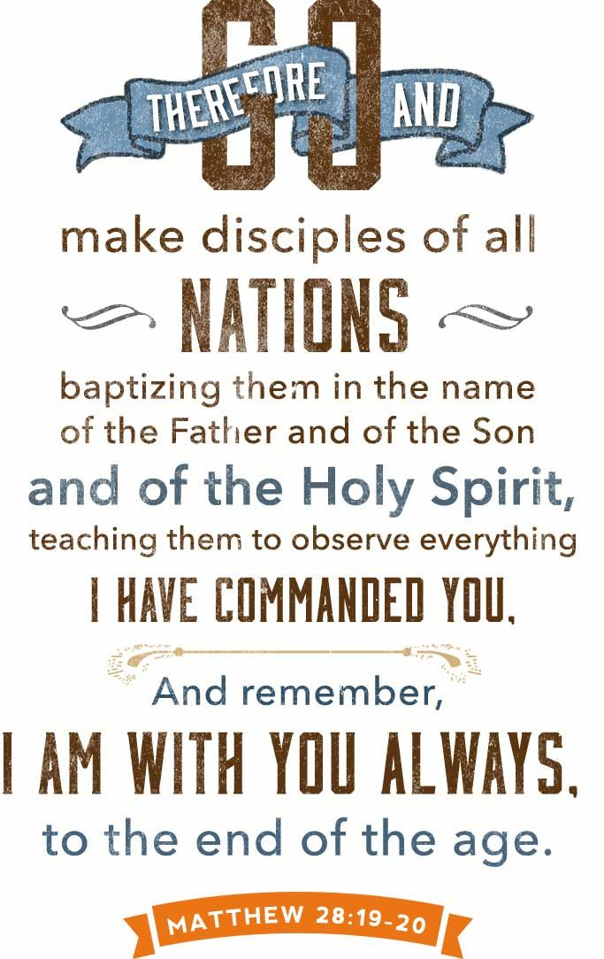 Go therefore and make disciples of all nations. Matthew 28 #GreatCommission #Missions #Gospel #IMB #Scripture
