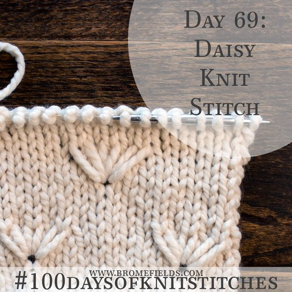 Daisy Knit Stitch +VIDEO