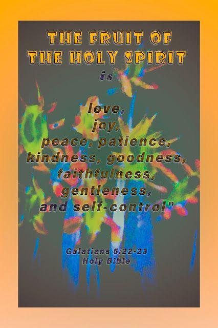 "Holy Spirit: ""The Fruit of the Holy Spirit, biblical"""