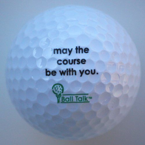 """BallTalk Golf Balls - (""""may the course be with you"""" - 'Good Karma' Series ) 3-ball box by BallTalk. $12.99. Fun to collect, fun to play with, fun to give; Great for tournament prizes, golf groups, corporate events, gifts and collectables; Can make even the most serious golfer giggle; The perfect gift for any occasion, and any golfer- the first ball in the new Good Karma series - hey, who doesn't need some Good Karma out on the course!; BallTalk golf balls are (basically) ..."""