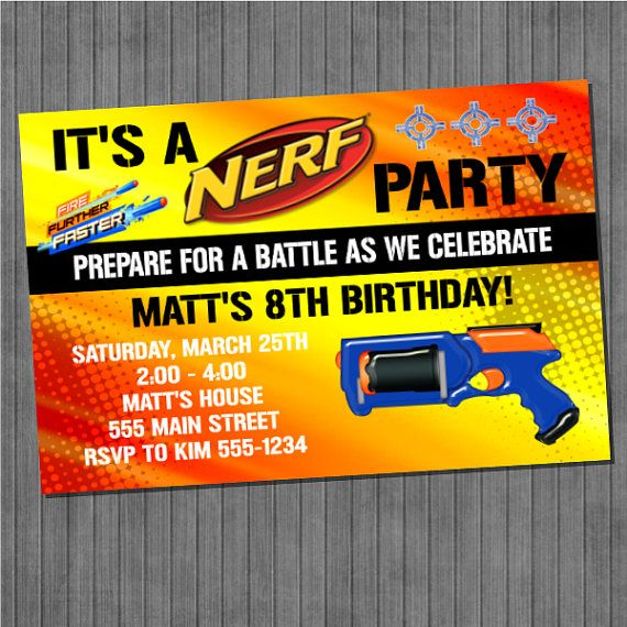 191 best party ideas images on pinterest | birthday ideas, nerf, Party invitations