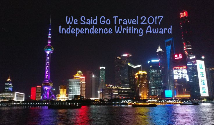 We Said Go Travel 2017 Writing Award: How Do You Define Independence? Enter this writing contest today.