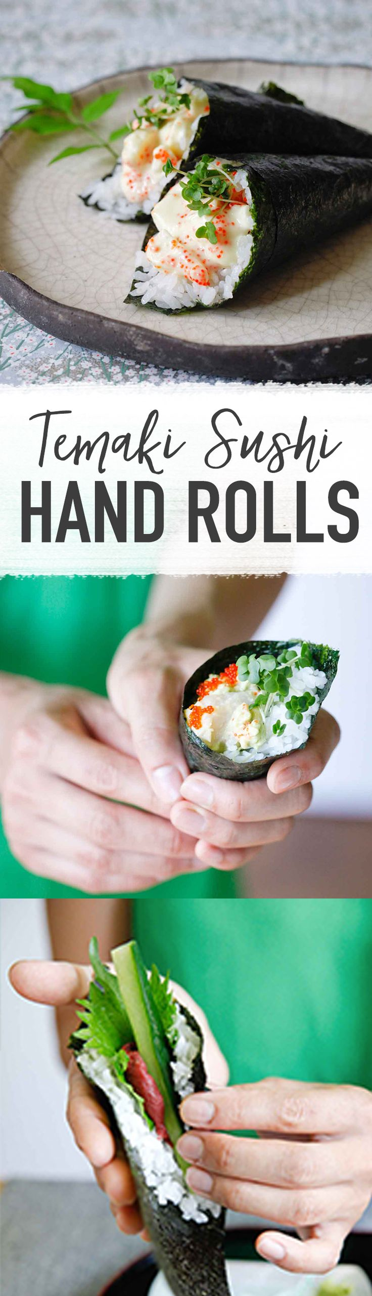"Temaki Sushi Hand Rolls - From ""Sushi at Home"" by Yuki Gomi"