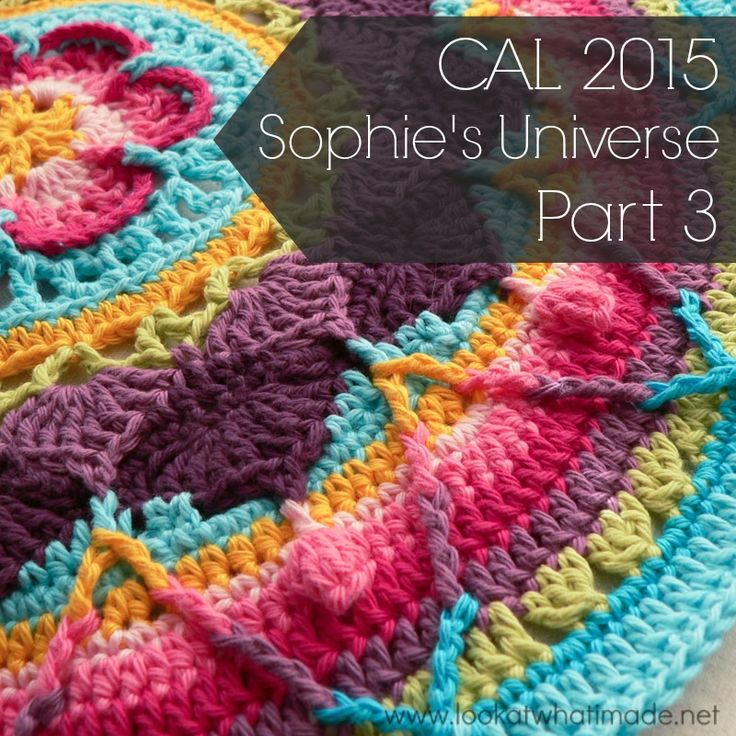 Part 3 of Sophie's Universe CAL 2015.  This crochet-along is a 20-week project with step-by-step photos, video tutorials, and translations.  #lookatwhatimade #sophiesuniversecal2015 #learntocrochet