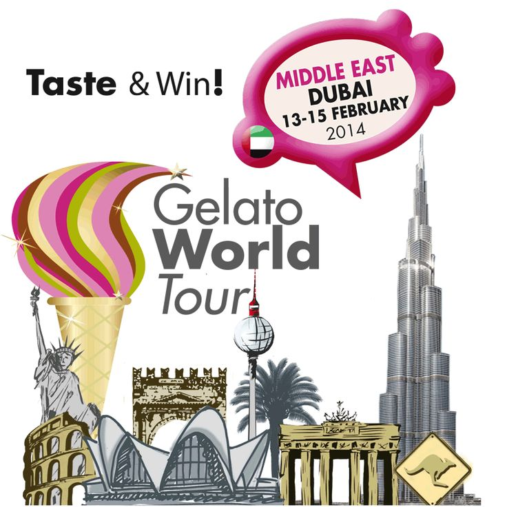 #Gelato World Tour #Dubai - Feb. 13-15, 2014