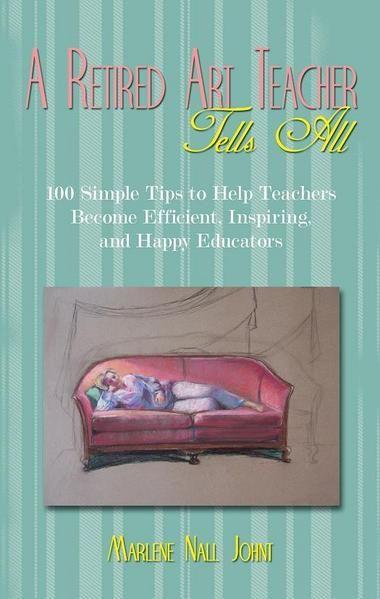 "Retired High School art teacher tells ""all"" in her book"
