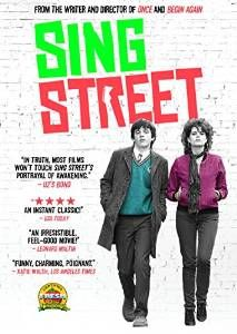 Sing Street (DVD). Click on the cover to see if the movie is available at Freeport Community Library.