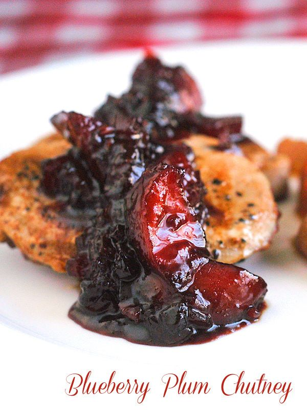 Blueberry Plum Chutney on Grilled or Pan Seared Pork Chops. The chutney is great on grilled chicken too!