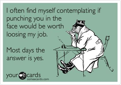 Hmmm...Laugh, The Face, So True, Ecards Humor Coworkers, Co Worker Ecards, Worth It, Coworkers Funny, True Stories, Co Worker Quotes